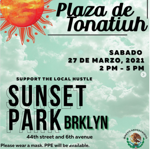 El grupo Mexicanos Unidos en Brooklyn invita a su mercado este sábado 27 de marzo de 2021, en Sunset Park. La dirección es: 44th street y 6th Avenue. De 2 de la tarde a 5 de la tarde.